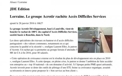 Événement : Article du mensuel « Le journal des entreprises » (26/01/16) : Le groupe ACROTIR Développement rachète la société Accès Difficiles Services (ADS)